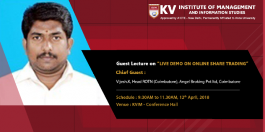 KVIMIS Guest Lecture Trading - B School , Coimbatore